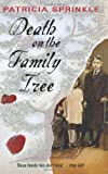 Death on the Family Tree (Family Tree Mysteries, No. 1) (0060819685) by Sprinkle, Patricia