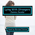 Lying with Strangers | Jonnie Jacobs