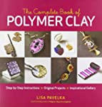 The Complete Book of Polymer Clay: St...