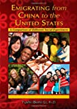img - for Emigrating from China to the United States: A Comparison of Different Social Experiences book / textbook / text book