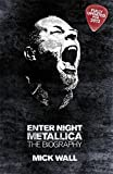 Metallica: Enter Night: The Biography