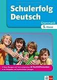 Klett Schulerfolg Deutsch 5. Klasse: Grammatik