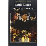 Little Dorrit (Wordsworth Classics)by Charles Dickens