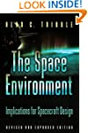 The Space Environment: Implications f...