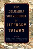 img - for The Columbia Sourcebook of Literary Taiwan book / textbook / text book