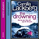 The Drowning: Patrik Hedström Mysteries, Book 6 (       UNABRIDGED) by Camilla Lackberg Narrated by Eamonn Riley
