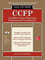 CCFP Certified Cyber Forensics Professional All-in-One Exam Guide Front Cover
