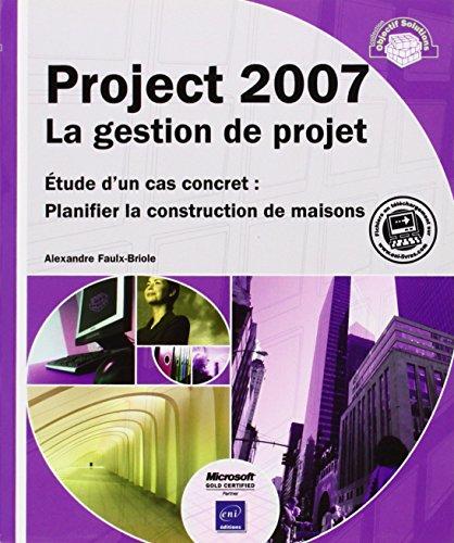 project-2007-la-gestion-de-projet-etude-d-un-cas-concret-planifier-la-construction-de-maisons