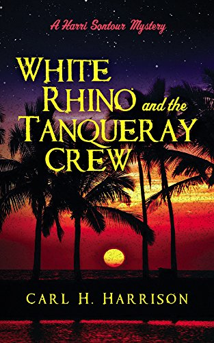 white-rhino-and-the-tanqueray-crew-a-harri-sontour-mystery-english-edition