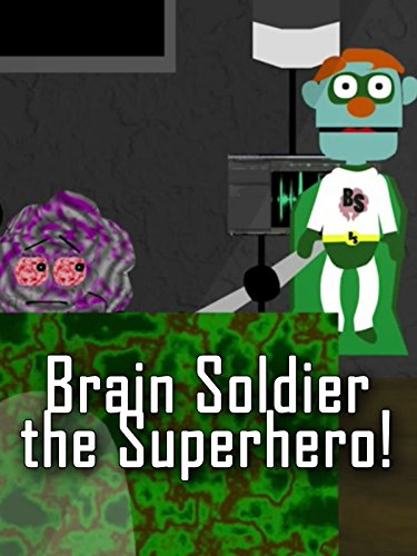 Brain Soldier the Superhero!