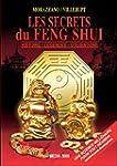 Les secrets du Feng Shui - Histoire -...