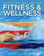 Principles and Labs for Fitness and Wellness by Hoeger
