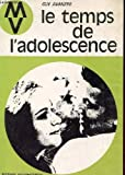 img - for Le temps de l'adolescence 5e  dition book / textbook / text book