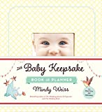 img - for The Baby Keepsake Book and Planner book / textbook / text book