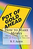 img - for How to Make Money: Three Lectures on the