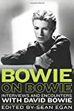 Bowie on Bowie: Interviews and Encounters with David Bowie