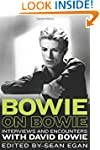 Bowie on Bowie: Interviews and Encoun...