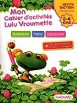 Mon cahier d'activit�s Lulu Vroumette...