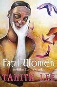 Fatal Women: The Esther Garber Novellas by Esther Garber, Mavis Haut, Tanith Lee cover image