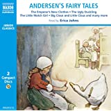 Andersen's Fairy Tales: The Ugly Duckling, The Emperor's New Clothes, etc. (Children's Classics)by Andersen's Fairy Tales