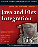 Java and Flex Integration Bible Front Cover
