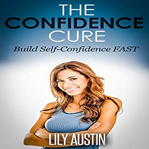 The Confidence Cure Audiobook