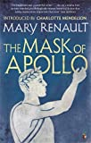 The Mask of Apollo: A Virago Modern Classic (VMC)