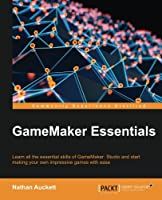 GameMaker Essentials Front Cover
