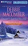 Daddy's Little Helper: A Selection from Midnight Sons Volume 2 Debbie Macomber