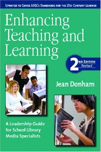 Enhancing Teaching and Learning: A Leadership Guide for...