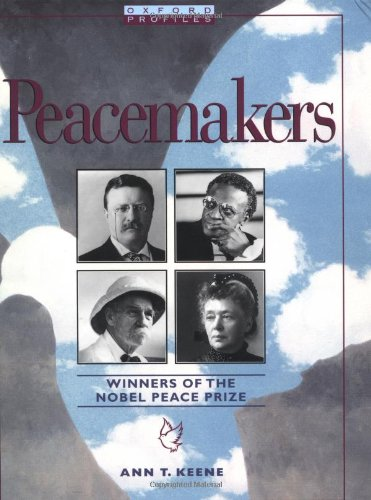 Winners Of The Nobel Peace Prize - Oxford Profiles