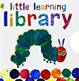 Eric Carle The Very Hungry Caterpillar: Little Learning Library