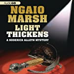 Light Thickens (       UNABRIDGED) by Ngaio Marsh Narrated by James Saxon