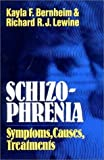 img - for Schizophrenia: Symptoms, Causes, Treatments by Kayla F. Bernheim (1979-01-17) book / textbook / text book