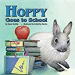 Hoppy Goes to School | Dawn Bentley