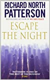 Escape the Night (0099374218) by Patterson, Richard North
