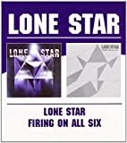 Lone Star - Lone Star / Firing On All Six by Lone Star