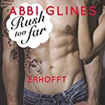 Rush too far - Erhofft (Rosemary Beach 4) | Abbi Glines
