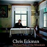 echange, troc Chris Eckman - Last Side Of The Mountain