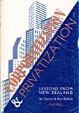 Corporatization and Privatization: Lessons from New Zealand (0195582675) by Duncan, Ian