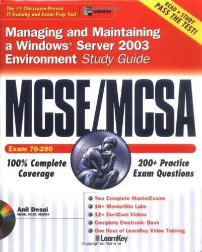MCSE/MCSA Managing and Maintaining a Windows Server 2003 Environment Study Guide (Exam 70-290)