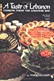 img - for A Taste of Lebanon: Cooking Today the Lebanese Way book / textbook / text book