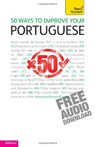 50 Ways to Improve Your Portuguese: A Teach Yourself Guide (Teach Yourself Language)