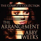 The Arrangement: The Arrangement, Book 6 | [Abby Weeks]