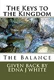 The Keys to the Kingdom: The Balance