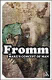 Marx's Concept of Man (Continuum Impacts) (0826477917) by Erich Fromm