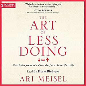 The Art of Less Doing Audiobook