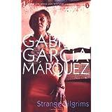 Strange Pilgrimsby Gabriel Garcia Marquez