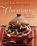 Couscous and Other Good Food from Morocco (0060913967) by Wolfert, Paula