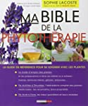 Ma bible de la phytoth�rapie